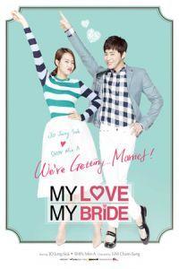 My Love, My Bride (2014)