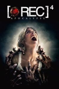 Nonton Film [REC] 4: Apocalypse (2014) Subtitle Indonesia Streaming Movie Download