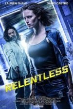Nonton Film Relentless (2018) Subtitle Indonesia Streaming Movie Download