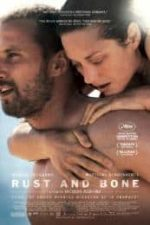 Nonton Film Rust and Bone (2012) Subtitle Indonesia Streaming Movie Download