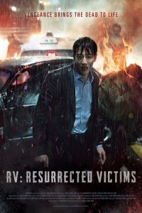 Nonton Film RV: Resurrected Victims (2017) Subtitle Indonesia Streaming Movie Download