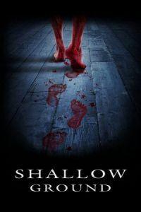 Shallow Ground (2005)