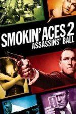 Nonton Film Smokin' Aces 2: Assassins' Ball (2010) Subtitle Indonesia Streaming Movie Download