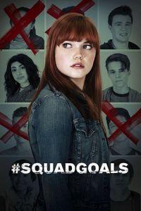 #SquadGoals (2018)
