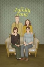 Nonton Film The Family Fang (2016) Subtitle Indonesia Streaming Movie Download