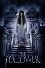 Nonton Film The Follower (2017) Subtitle Indonesia Streaming Movie Download