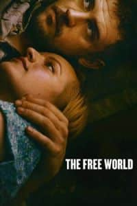 Nonton Film The Free World (2016) Subtitle Indonesia Streaming Movie Download