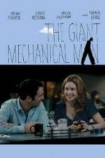 Nonton Film The Giant Mechanical Man (2012) Subtitle Indonesia Streaming Movie Download