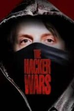 Nonton Film The Hacker Wars (2014) Subtitle Indonesia Streaming Movie Download