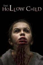 Nonton Film The Hollow Child (2017) Subtitle Indonesia Streaming Movie Download