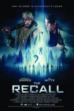 Nonton Film The Recall (2017) Subtitle Indonesia Streaming Movie Download