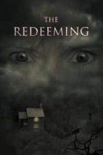 Nonton Film The Redeeming (2018) Subtitle Indonesia Streaming Movie Download