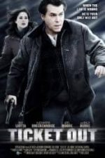Nonton Film Ticket Out (2011) Subtitle Indonesia Streaming Movie Download