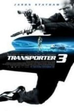 Nonton Film Transporter 3 (2008) Subtitle Indonesia Streaming Movie Download