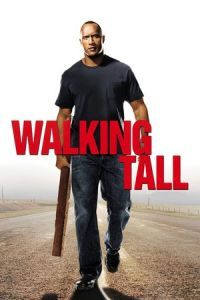 Nonton Film Walking Tall (2004) Subtitle Indonesia Streaming Movie Download
