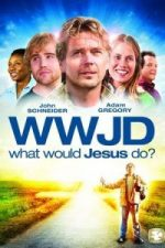 Nonton Film What Would Jesus Do? (2010) Subtitle Indonesia Streaming Movie Download