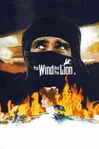 The Wind and the Lion (1975)