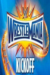 WWE WrestleMania 33 Kickoff (2017)
