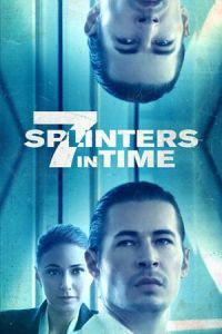 Nonton Film 7 Splinters in Time (2018) Subtitle Indonesia Streaming Movie Download