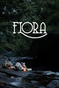 Nonton Film Flora(2017) Subtitle Indonesia Streaming Movie Download