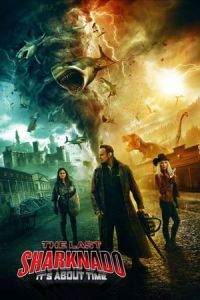 Nonton Film The Last Sharknado: It's About Time(2018) Subtitle Indonesia Streaming Movie Download