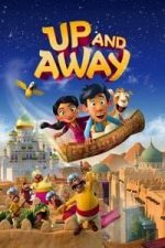 Nonton Film Up and Away (2018) Subtitle Indonesia Streaming Movie Download