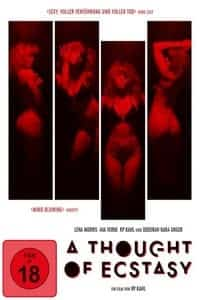 Nonton Film A Thought of Ecstasy (2017) Subtitle Indonesia Streaming Movie Download