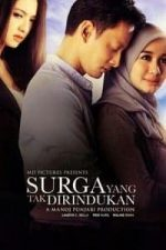 Nonton Film Surga yang Tak Dirindukan (2015) Subtitle Indonesia Streaming Movie Download