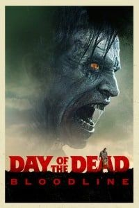 Day of the Dead: Bloodline (2017)