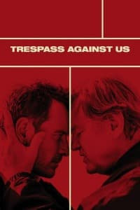Trespass Against Us (2016)