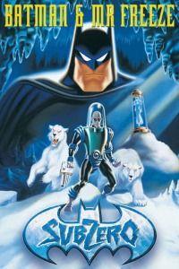 Batman & Mr. Freeze: SubZero (1998)