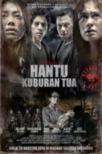 Nonton Film Hantu Kuburan Tua (2015) Subtitle Indonesia Streaming Movie Download