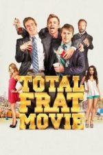Nonton Film Total Frat Movie (2016) Subtitle Indonesia Streaming Movie Download