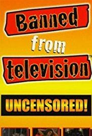 Banned From Television (2018)