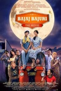 Nonton Film Bajaj Bajuri: The Movie (2014) Subtitle Indonesia Streaming Movie Download