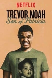Nonton Film Trevor Noah: Son of Patricia (2018) Subtitle Indonesia Streaming Movie Download