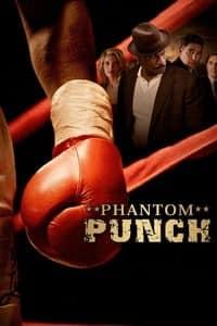 Phantom Punch (2008)