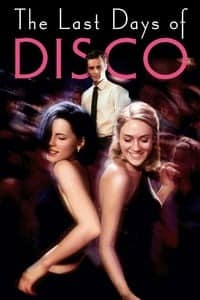 Nonton Film The Last Days of Disco (1998) Subtitle Indonesia Streaming Movie Download