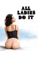 Nonton Film All Ladies Do It (1992) Subtitle Indonesia Streaming Movie Download