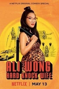 Ali Wong: Hard Knock Wife (2018)