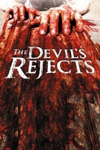 The Devil's Rejects (2005)