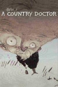 Franz Kafka's a Country Doctor (Kafuka: Inaka isha) (2007)