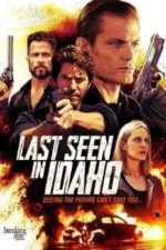 Nonton Film Last Seen in Idaho (2018) Subtitle Indonesia Streaming Movie Download