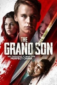 Nonton Film The Grand Son (2018) Subtitle Indonesia Streaming Movie Download