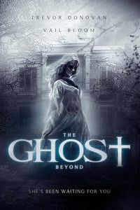 Nonton Film The Ghost Beyond (2018) Subtitle Indonesia Streaming Movie Download