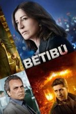 Nonton Film Betibú (2014) Subtitle Indonesia Streaming Movie Download