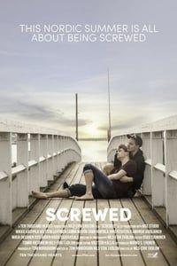 Screwed (2018)