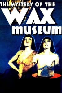 Nonton Film Mystery of the Wax Museum (1933) Subtitle Indonesia Streaming Movie Download
