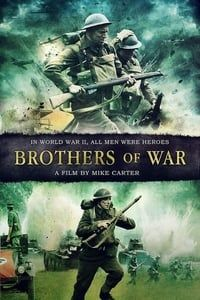 Nonton Film Brothers of War (2015) Subtitle Indonesia Streaming Movie Download