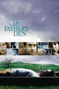 Nonton Film In My Father's Den (2004) Subtitle Indonesia Streaming Movie Download